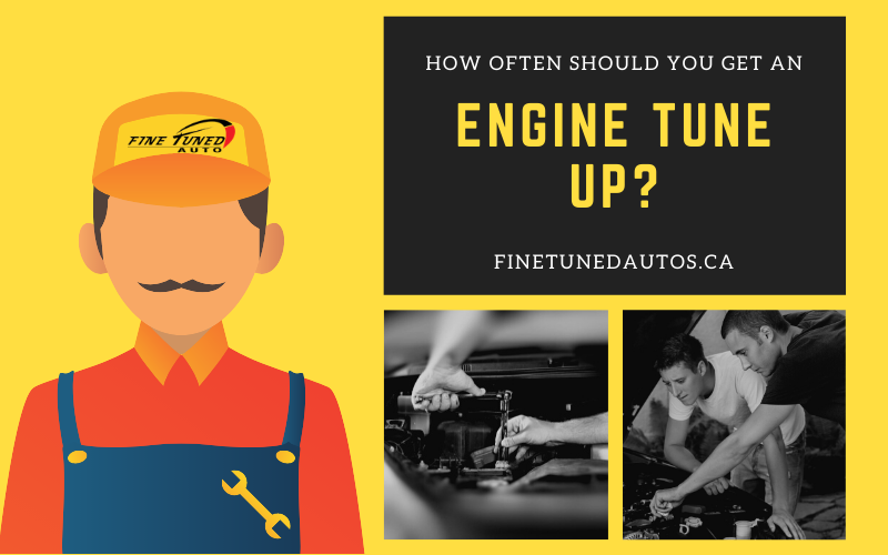 How Often Should you Get an Engine Tune Up?